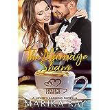 The Marriage Sham: A Lover's Landing Novella