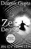 Zero Degree: An Icy Thriller
