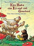 Ein Huhn, ein Ei und viel Geschrei: Eine Bauernhofgeschichte (Popular Fiction)