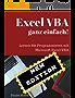 Excel VBA ganz einfach! (New Edition): Lernen Sie Programmieren mit Microsoft Excel