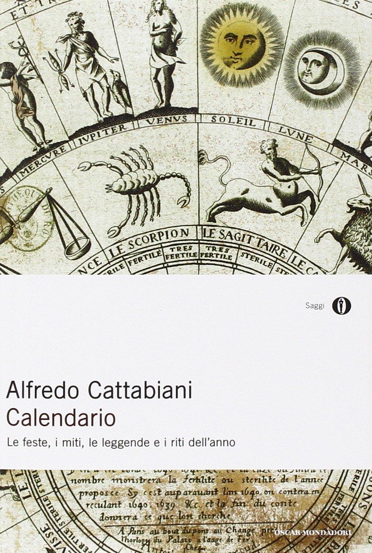 Calendario Contadine Italiane.Calendario Le Feste I Miti Le Leggende E I Riti Dell Anno