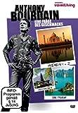 Anthony Bourdain - Eine Frage des Geschmacks (Vietnam, Indien, Indonesien)