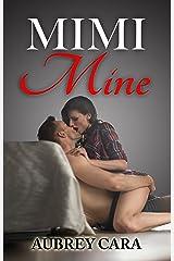 Mimi Mine Kindle Edition