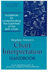 Stephen Arroyo's Chart Interpretation Handbook: Guidelines for Understanding the Essentials of the Birth Chart (English Edition) eBook Kindle