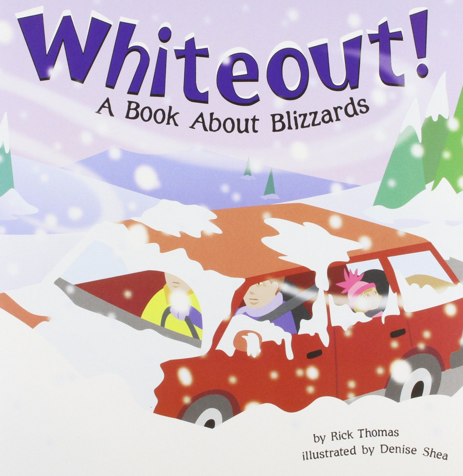Whiteout!: A Book About Blizzards (Amazing Science: Weather) ebook