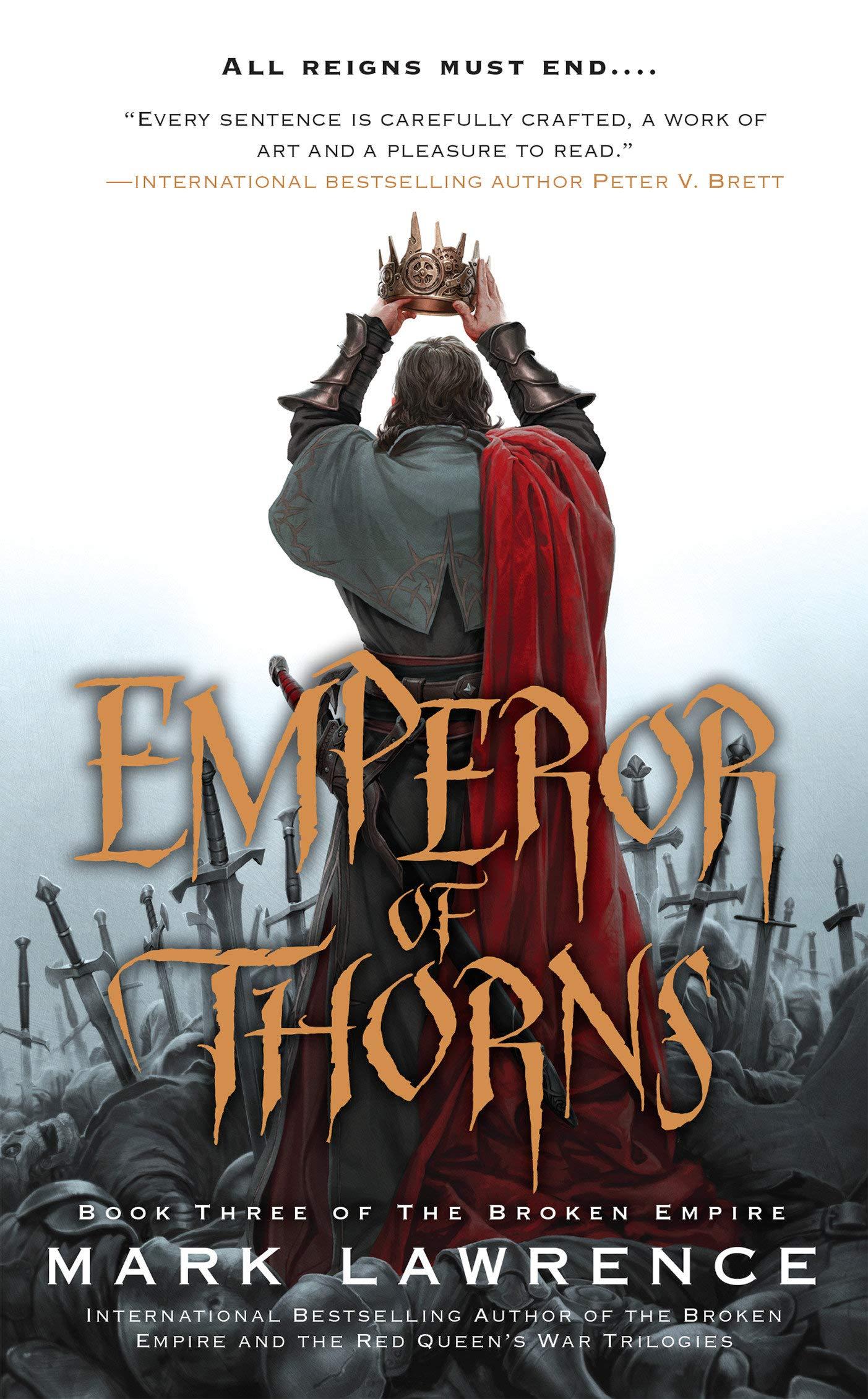 Emperor Of Thorns The Broken Empire Lawrence Mark 9780425256541 Amazon Com Books