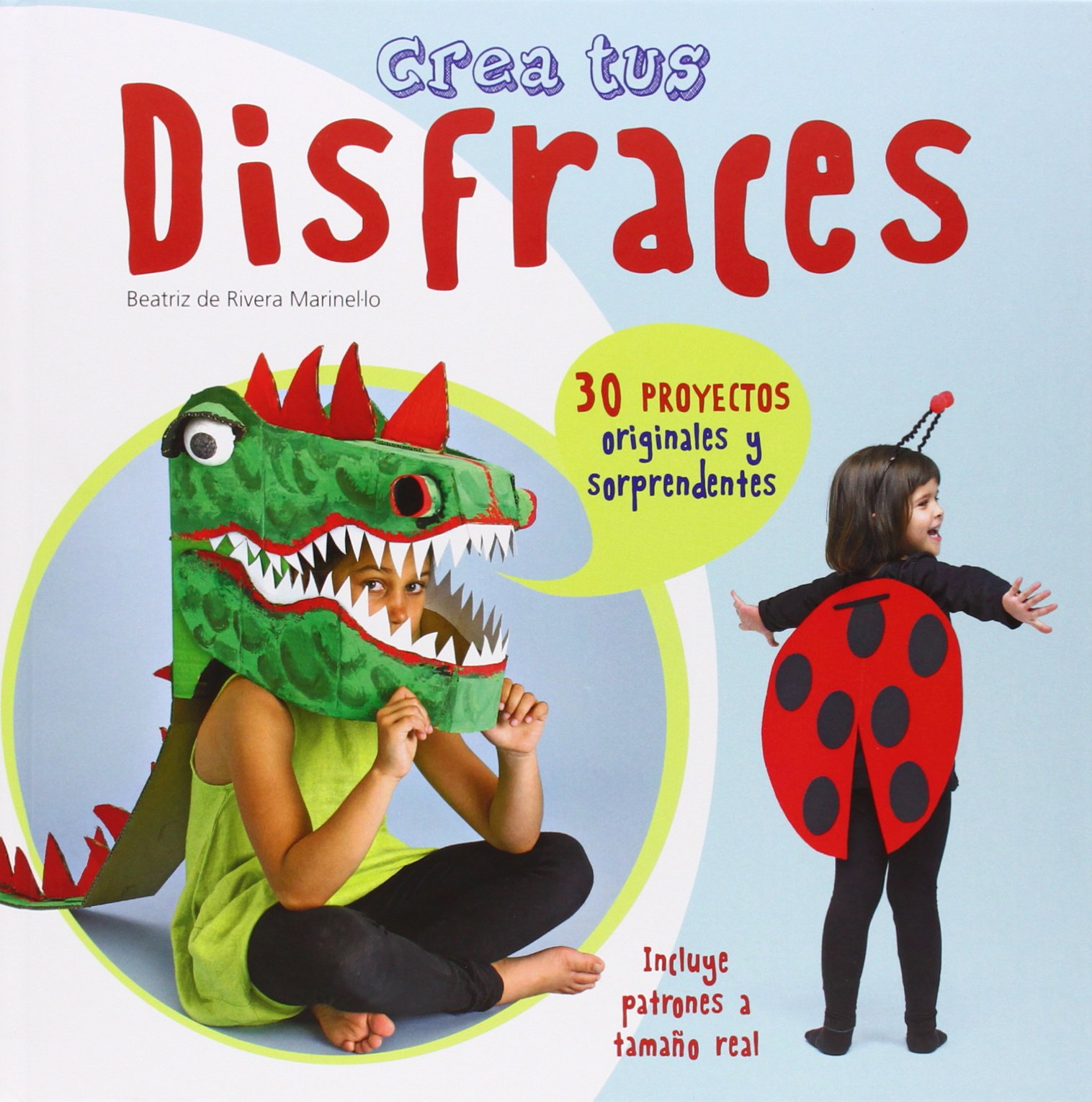 CREA TUS DISFRACES CIR-LECTO IMAGINA: Beatriz de Rivera Marinel.lo: 9788415807377: Amazon.com: Books