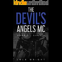 The Devil's Angels MC Book 1 - Gunner