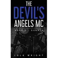 The Devil's Angels MC Book 1 - Gunner (English Edition)