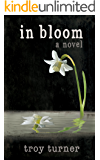 In Bloom: A Novel (English Edition)
