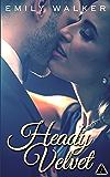 Heady Velvet (The Club)