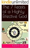 The 7 Feasts of a Highly Effective God