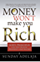 Money Won't Make You Rich: God's Principles for True Wealth, Prosperity, and Success (English Edition)