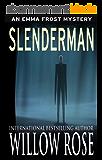 Slenderman (Emma Frost Book 9) (English Edition)