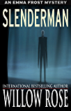 Slenderman (Emma Frost Book 9) (English Edition)