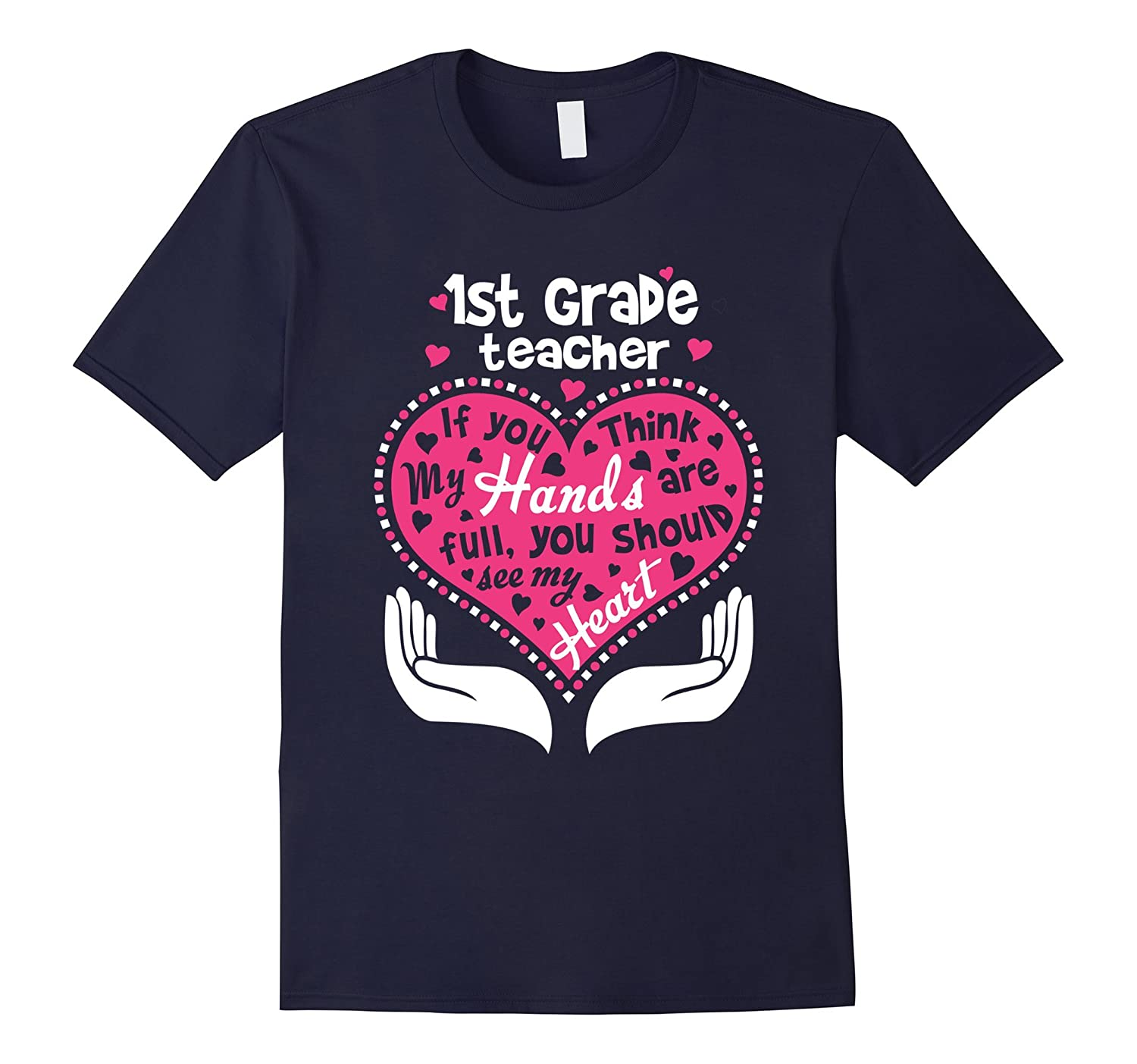 1st Grade Teacher Full Heart T Shirt-BN