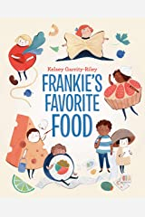 Frankie's Favorite Food Hardcover