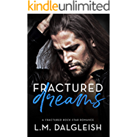 Fractured Dreams: A Fractured Rock Star Romance
