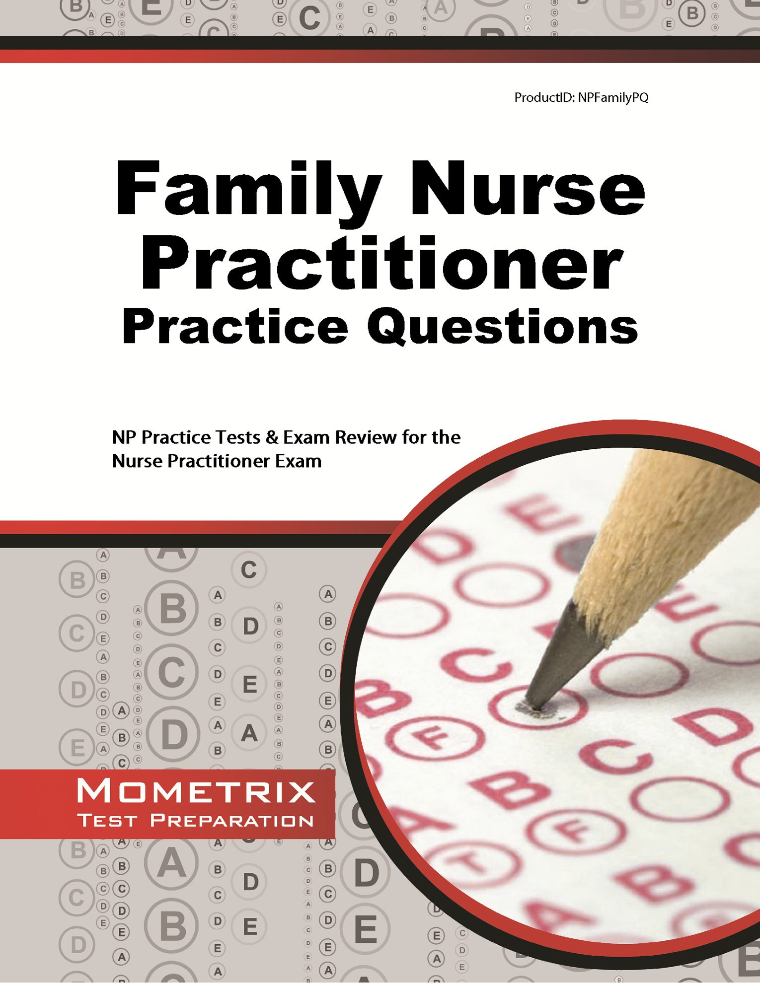 Family Nurse Practitioner Practice Questions: NP Practice Tests & Exam Review for the Nurse Practitioner Exam ebook