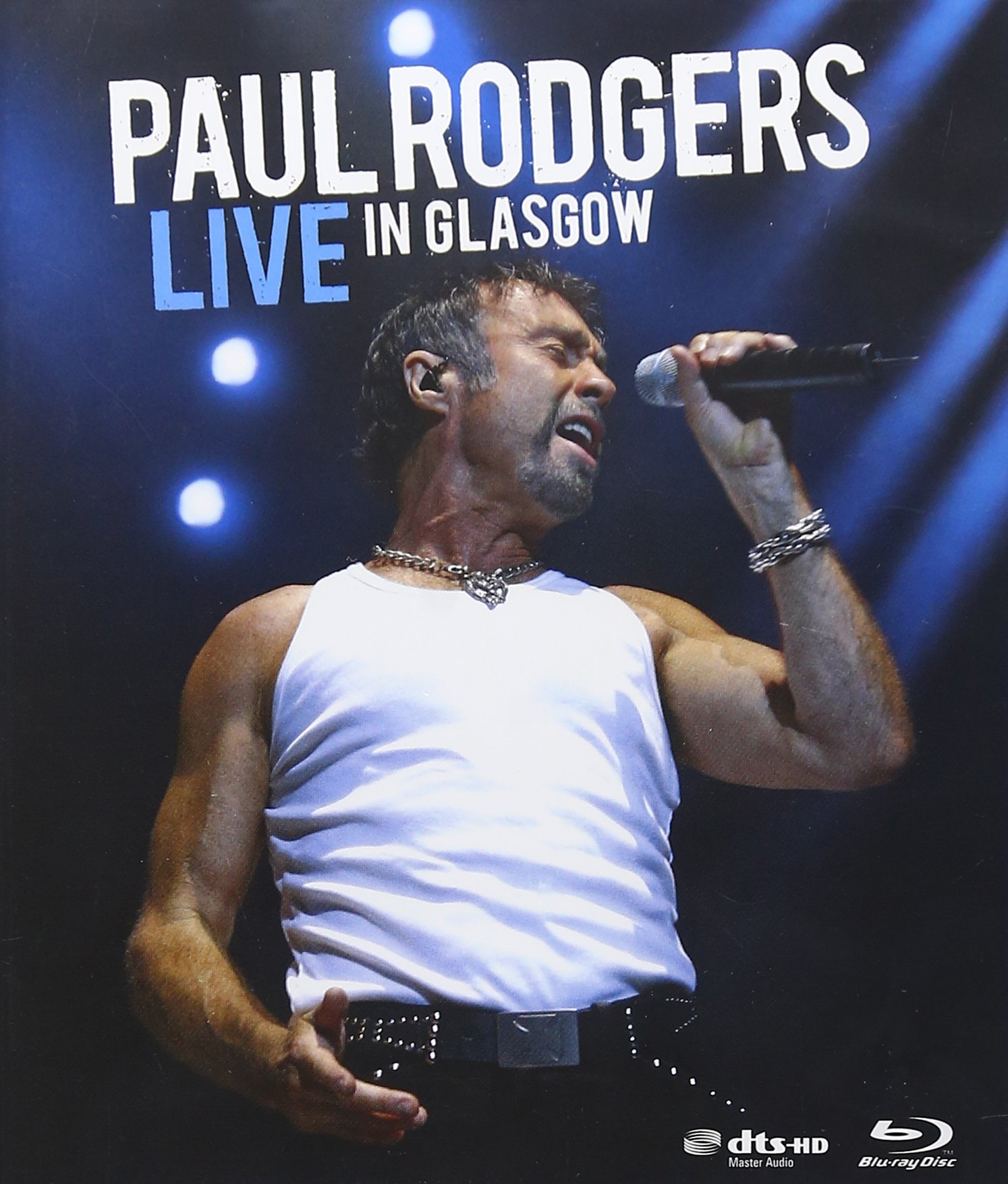 Blu-ray : Paul Rodgers - Live in Glasgow