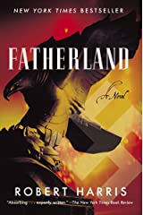 Fatherland: A Novel Paperback