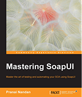 Web Services Testing with soapUI, Charitha Kankanamge, eBook