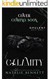 Calamity (Deviant Games Book 3)