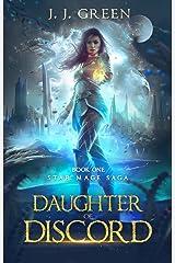 Daughter of Discord - A Dark Space Fantasy (Star Mage Saga Book 1) Kindle Edition