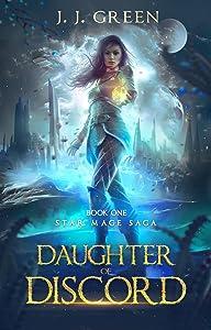 Daughter of Discord (Star Mage Saga Book 1)