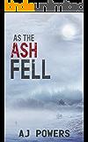 As the Ash Fell