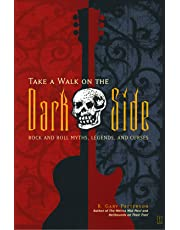 """""""Take a Walk on the Dark Side: Rock and Roll Myths, Legends and Curses """""""