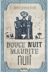 Douce nuit, maudite nuit (French Edition) Kindle Edition