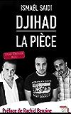 Djihad, la pièce: Dossier pédagogique inclus ! (French Edition)