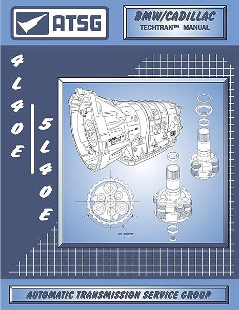 amazon com: atsg 5l40e / 4l40e gm thm transmission repair manual (5l40e  tools - 5l40e valve body - 5l40e transmission for sale 4l40e best repair  book
