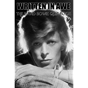 Written In Awe: 100 Multiple-Choice Questions On David Bowie
