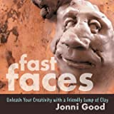 Fast Faces: Unleash Your Creativity With a Friendly Lump of Clay