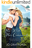 His Wish, Her Command (Whispers In Wyoming Book 15)