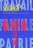 La France de Vichy: Archives inédits d'Angelo Tasca