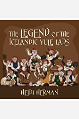 The Legend of the Icelandic Yule Lads Paperback