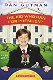 The Kid Who Ran for President (Kid Who (Paperback))