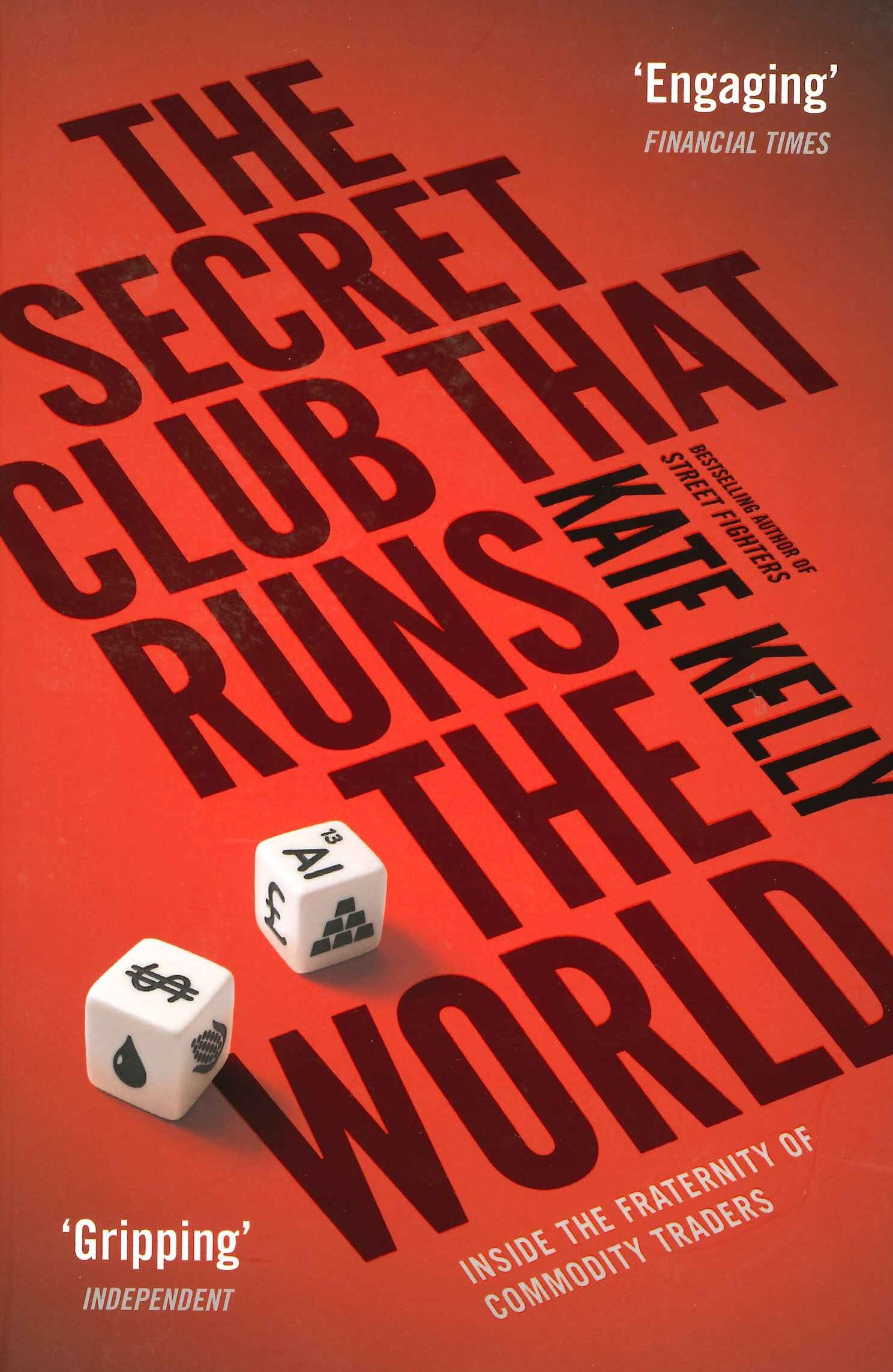The Secret Club That Runs the World: Inside the Fraternity of Commodity Traders PDF