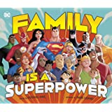 Family Is A Superpower (DC Super Heroes)