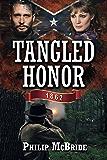 Tangled Honor