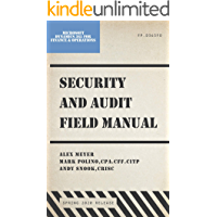 Security and Audit Field Manual for Microsoft Dynamics 365 Finance & Operations: Spring 2020 Release