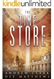 THE TIME STORE: A real time travel page turner with relatable characters and no SciFi Mumbo-Jumbo! Just good old fashioned time travel!