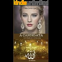 A CANDIDATA: Um Sheik em minha vida (MUNDO ÁRABE)