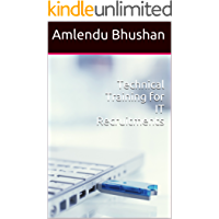 Technical Training for IT Recruitments (Technical Recruitment Terminology Book 2)