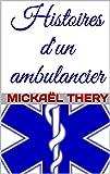Histoires d'un ambulancier