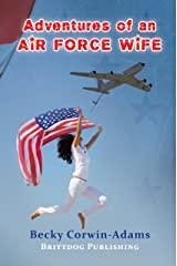 Adventures of an Air Force Wife Kindle Edition