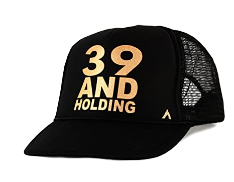 Womens 39 AND HOLDING 40th Birthday Trucker Hat One Size Adustable Black